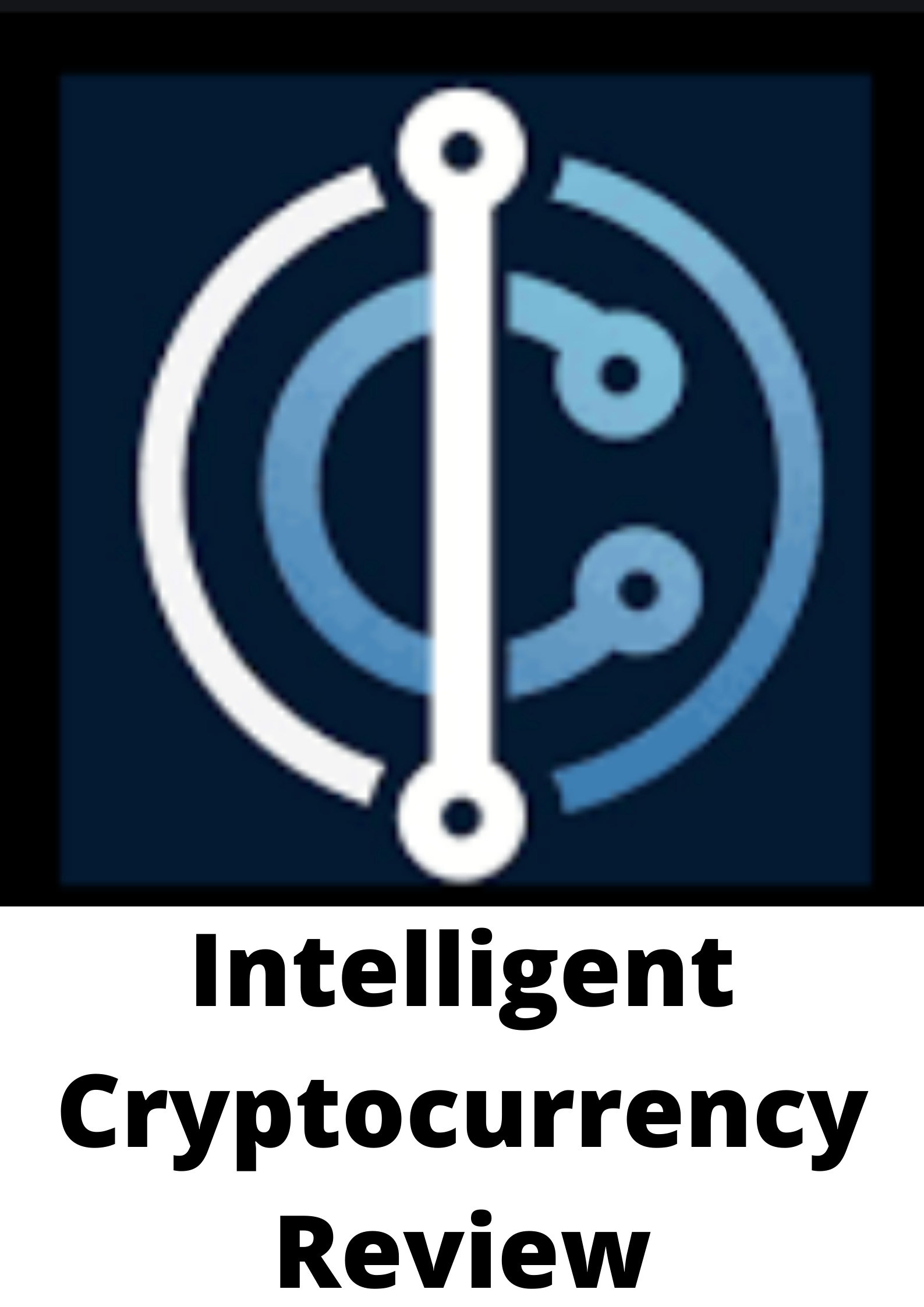 Intelligent cryptocurrency Review 2021