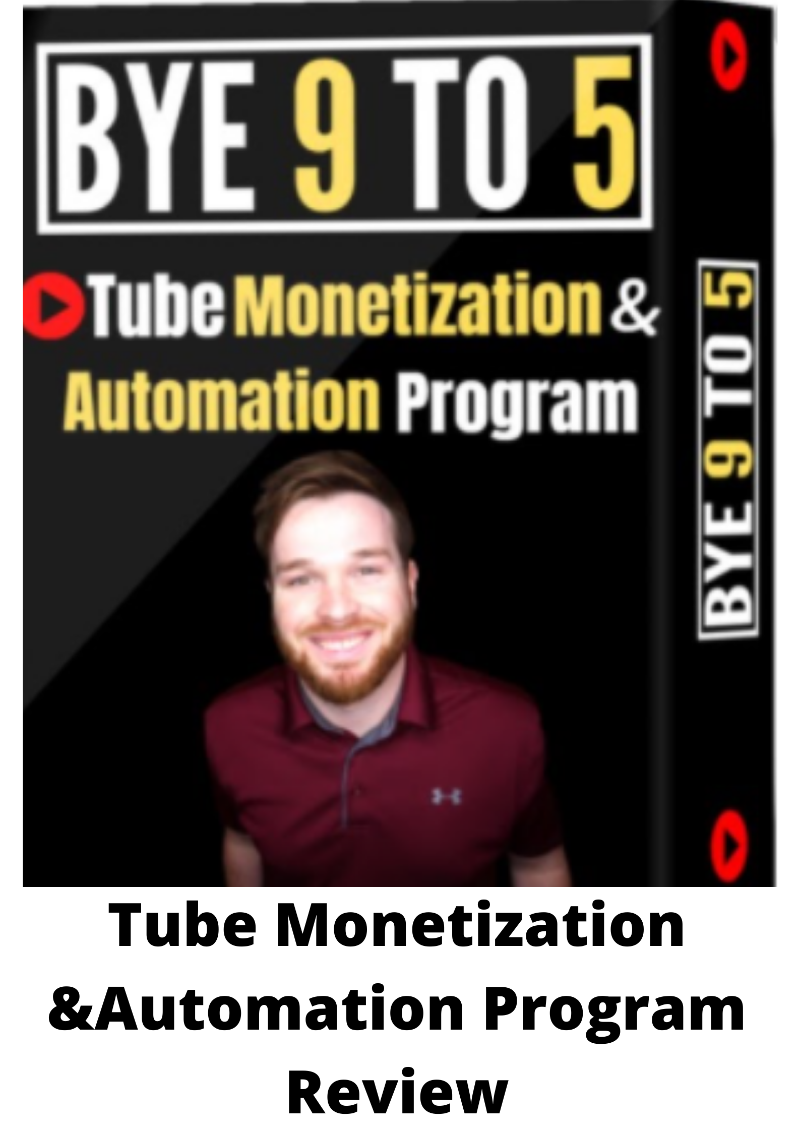 Tube monetization and automation program review