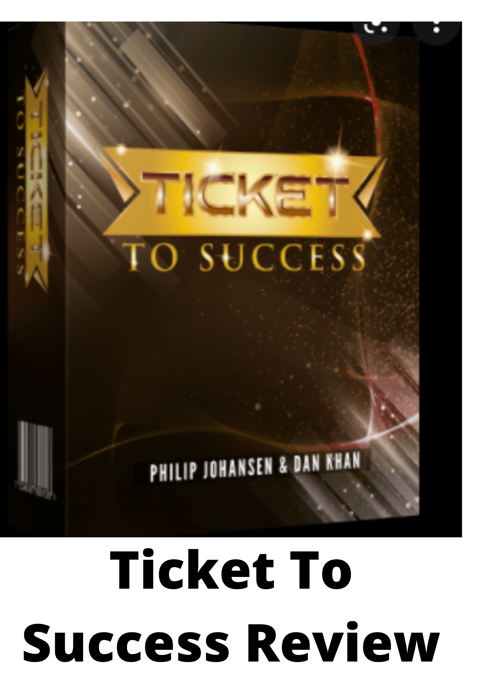 Ticket To Success Review-